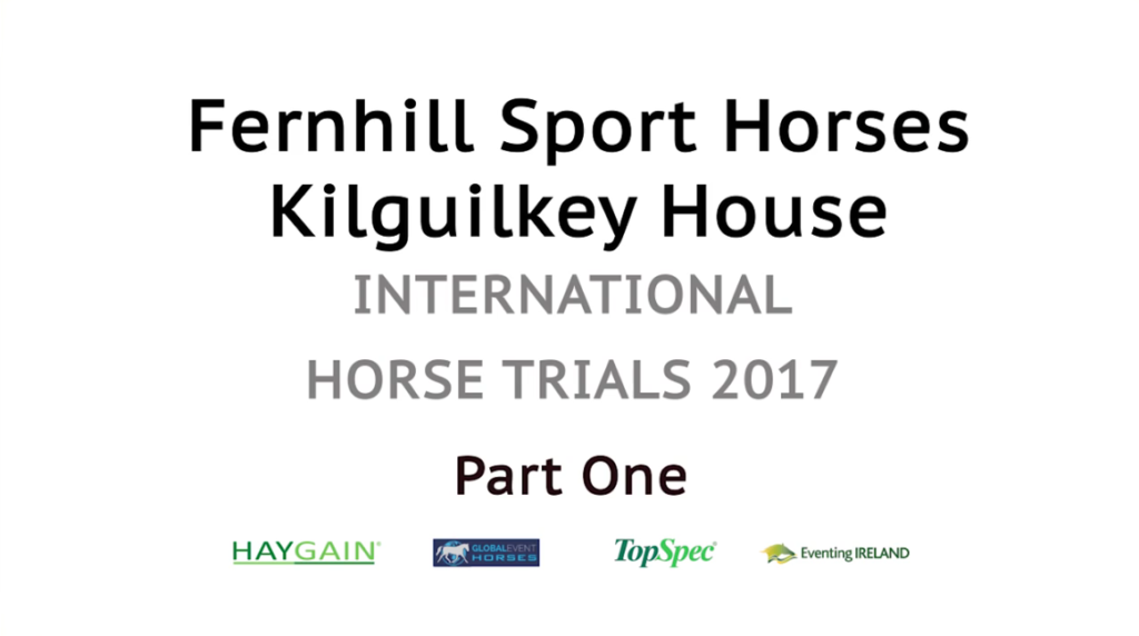 Kilguilkey International Horse Trials 2017